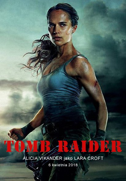 Tomb Raider (2018) KiT-MPEG-4-HDV-AVC-AAC /Dubbing/PL